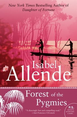 Forest of the Pygmies - Isabel Allende pdf download