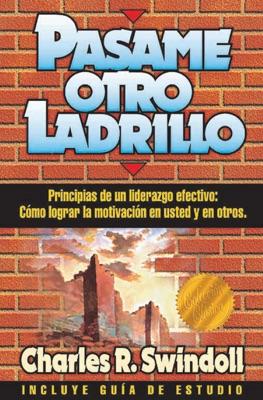 Pásame otro ladrillo - Charles R. Swindoll pdf download