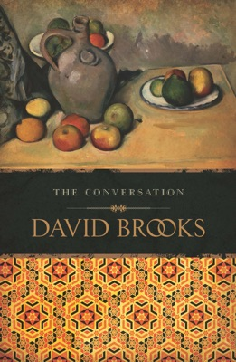 The Conversation - David Brooks pdf download
