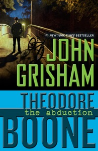 Theodore Boone: The Abduction - John Grisham pdf download