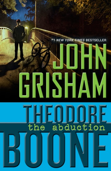 Theodore Boone: The Abduction by John Grisham pdf download
