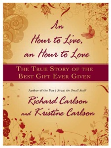 An Hour to Live, an Hour to Love - Richard Carlson pdf download