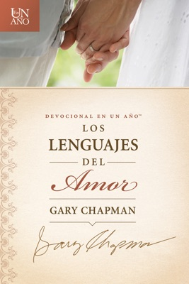 Devocional en un año: Los lenguajes del amor The One Year Love Language Minute Devotional - Gary Chapman pdf download