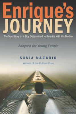 Enrique's Journey (The Young Adult Adaptation) - Sonia Nazario