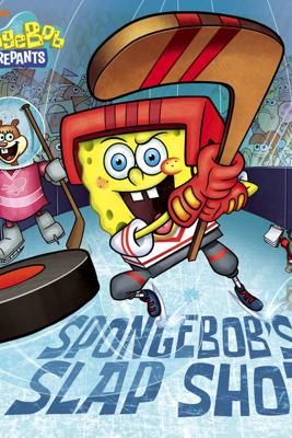 SpongeBob's Slap Shot (SpongeBob SquarePants) - Nickelodeon Publishing