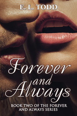 Forever and Always (Forever and Always #2) - E. L. Todd pdf download