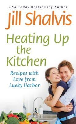 Heating Up the Kitchen - Jill Shalvis pdf download