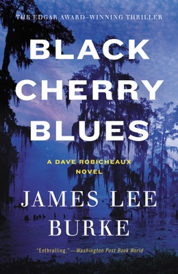 Black Cherry Blues - James Lee Burke pdf download