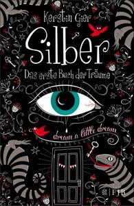Silber - Das erste Buch der Träume - Kerstin Gier pdf download