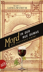 Mord in der Rue Dumas - Mary L. Longworth pdf download