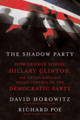 The Shadow Party - Stephen Lawhead, David Horowitz & Richard Poe