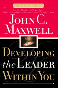Developing the Leader Within You - John C. Maxwell pdf download