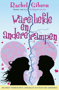 Ware liefde en andere rampen - Rachel Gibson pdf download