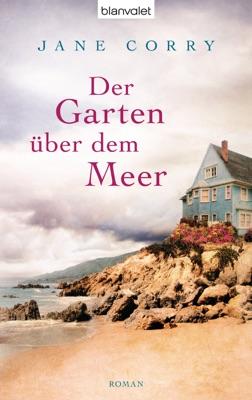 Der Garten über dem Meer - Jane Corry pdf download
