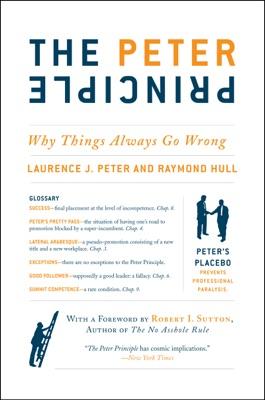 The Peter Principle - Dr. Laurence J. Peter & Raymond Hull pdf download