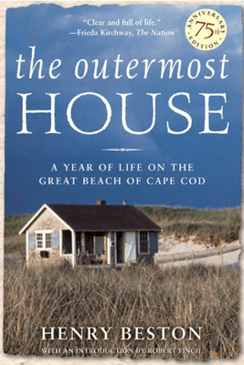 The Outermost House - Henry Beston