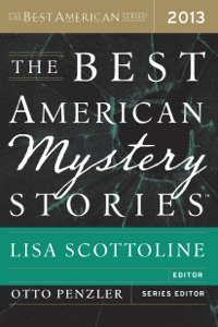 The Best American Mystery Stories 2013 - Otto Penzler & Lisa Scottoline pdf download