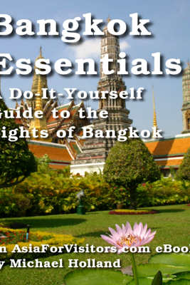 Bangkok Essentials - Michael Holland