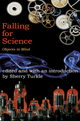 Falling for Science - Sherry Turkle