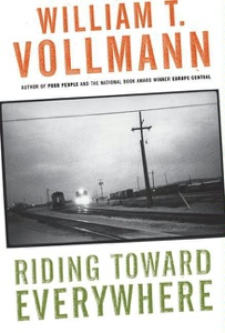 Riding Toward Everywhere - William T. Vollmann pdf download