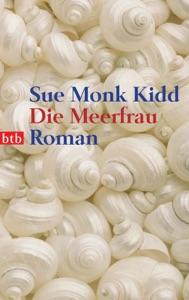 Die Meerfrau - Sue Monk Kidd pdf download
