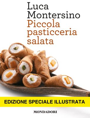 Piccola pasticceria salata - Luca Montersino pdf download