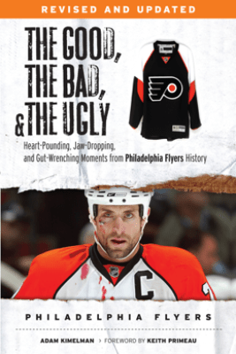 The Good, the Bad, & the Ugly: Philadelphia Flyers - Adam Kimelman