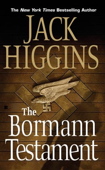 The Bormann Testament by Jack Higgins PDF Download