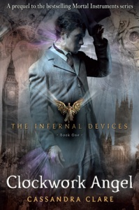 The Infernal Devices 1: Clockwork Angel - Cassandra Clare pdf download