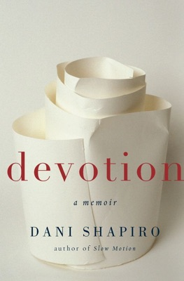 Devotion - Dani Shapiro pdf download