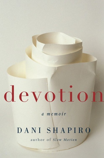 Devotion by Dani Shapiro PDF Download