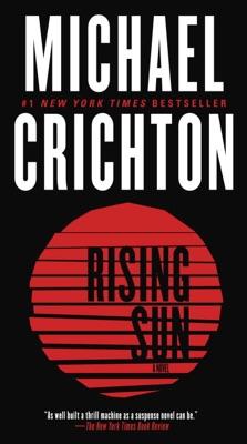 Rising Sun: A Novel - Michael Crichton pdf download