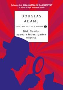 Dirk Gently, Agenzia Investigativa Olistica - Douglas Adams pdf download