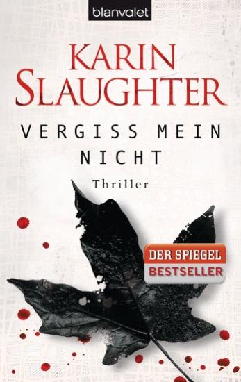 Vergiss mein nicht by Karin Slaughter pdf download