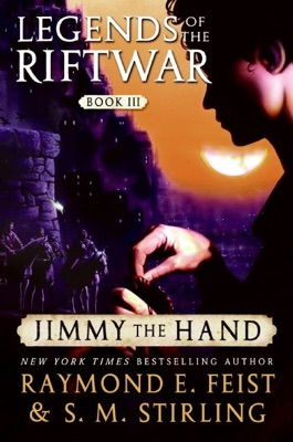 Jimmy the Hand - Raymond E. Feist & S.M. Stirling pdf download