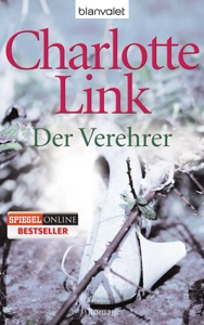 Der Verehrer - Charlotte Link pdf download
