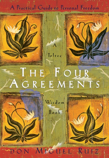 The Four Agreements by Don Miguel Ruiz & Janet Mills PDF Download