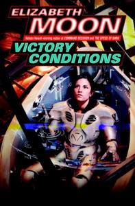 Victory Conditions - Elizabeth Moon pdf download