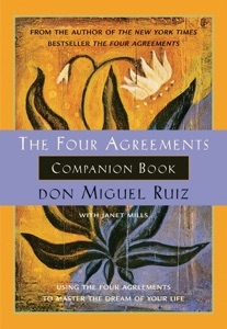 The Four Agreements Companion Book - Don Miguel Ruiz & Janet Mills pdf download