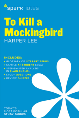 To Kill a Mockingbird SparkNotes Literature Guide - SparkNotes