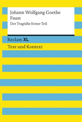 Faust. Der Tragödie Erster Teil - Johann Wolfgang von Goethe & Wolf Dieter Hellberg pdf download