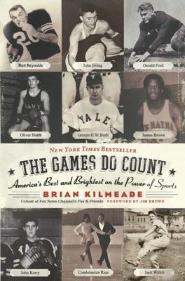 The Games Do Count - Brian Kilmeade pdf download
