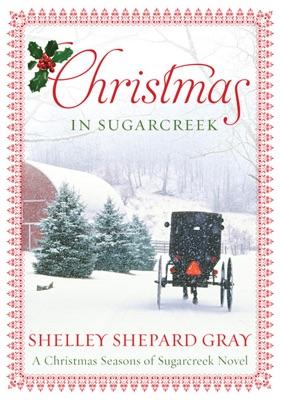 Christmas in Sugarcreek - Shelley Shepard Gray pdf download