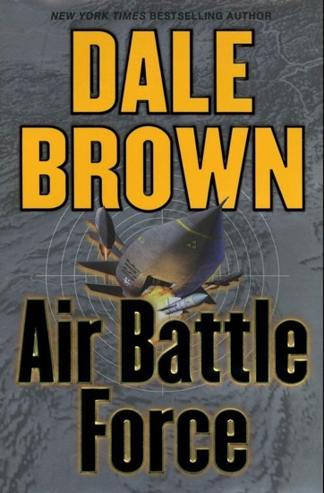 Air Battle Force by Dale Brown PDF Download