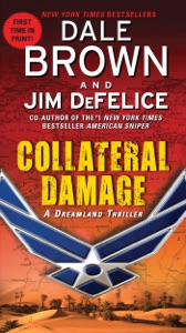 Collateral Damage: A Dreamland Thriller - Dale Brown & Jim DeFelice pdf download