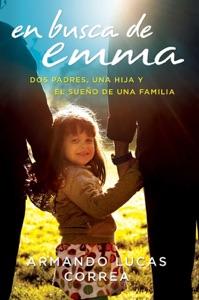 En busca de Emma - Armando Lucas Correa pdf download