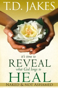 It's Time to Reveal What God Longs to Heal - T.D. Jakes pdf download