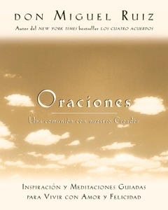 Oraciones - Don Miguel Ruiz & Janet Mills pdf download