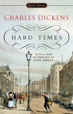 Hard Times - Charles Dickens, Frederick Busch & Jane Smiley pdf download
