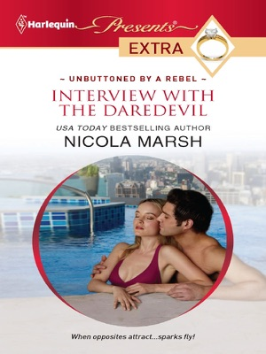 Interview with the Daredevil - Nicola Marsh pdf download